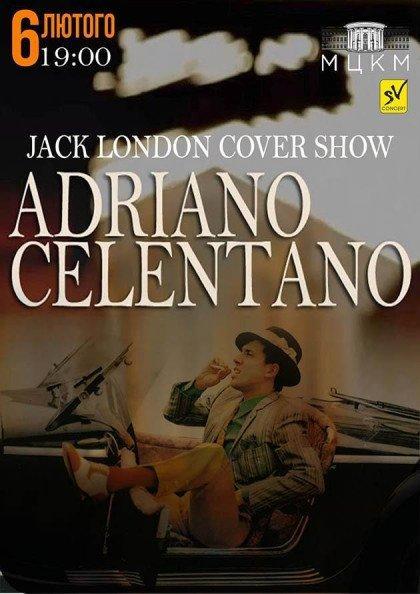 ADRIANO CELENTANO - JACK LONDOD COVER SHOW